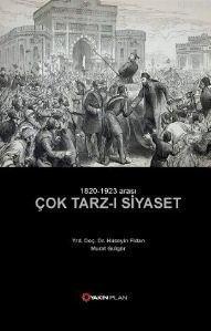 1820 - 1923 Arası Çok Tarz-ı Siyaset; 1820 - 1923 Arası