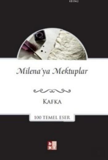 Milena'ya Mektuplar; 100 Temel Eser