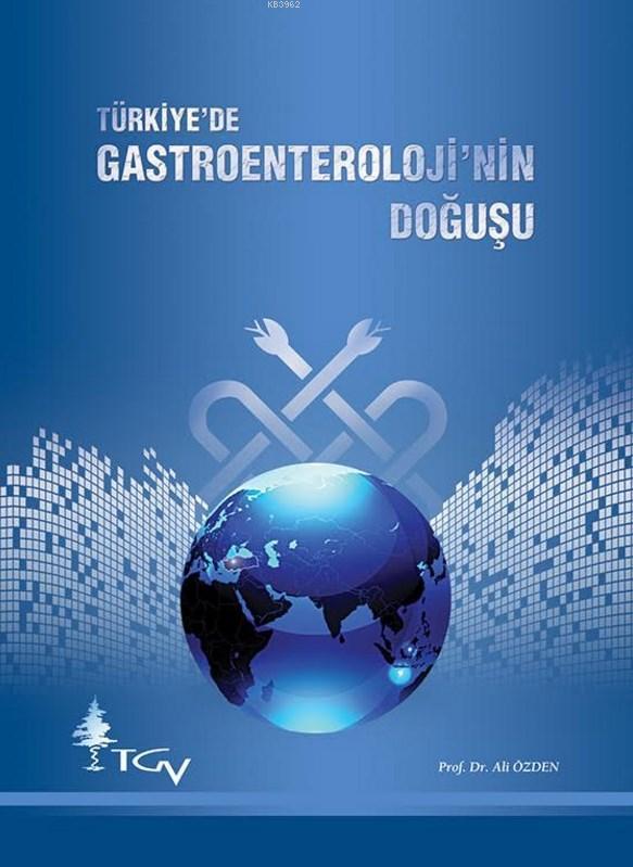 Gastroenteroloji'nin Doğuşu Kitabı