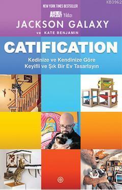 Catification; Kedinize ve Kendinize Göre Keyifli ve Şık Bir Ev Tasarlayın