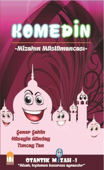 Komedin; Mizahın Müslümancası
