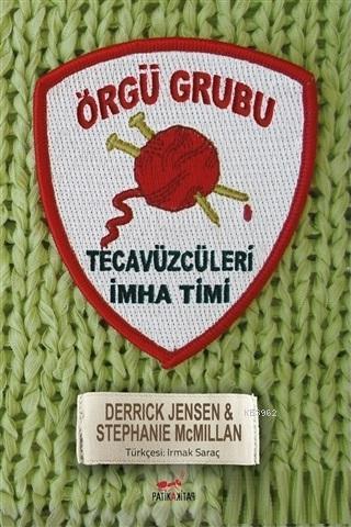 Örgü Grubu; Tecavüzcüleri İmha Timi