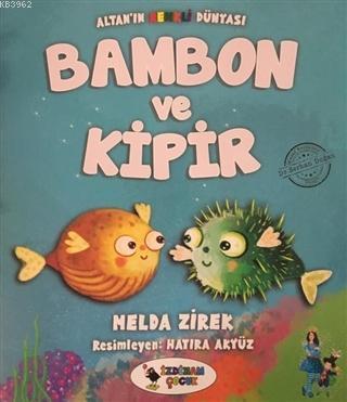 Bambon ve Kipir