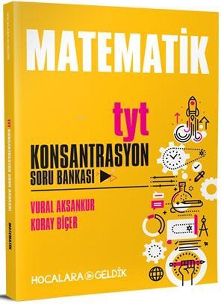 Hocalara Geldik Yayınları TYT Matematik Konsantrasyon Soru Bankası Hocalara Geldik
