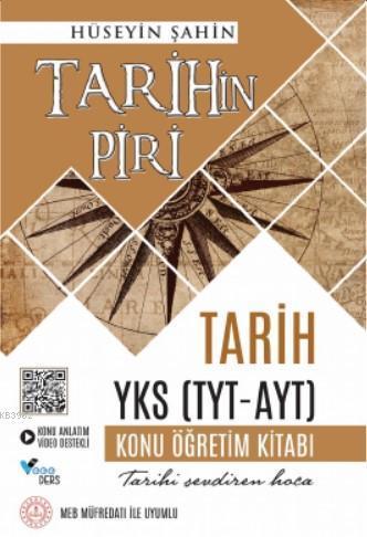 Tarihin Piri; Tarih Yks (Tyt - Ayt) Konu Anlatım