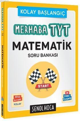 Şenol Hoca Yayınları Merhaba TYT Matematik Soru Bankası