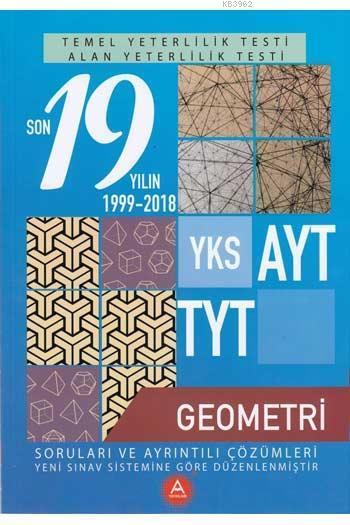 A Yay. TYT-AYT Son 19 Yılın Geometri Soruları