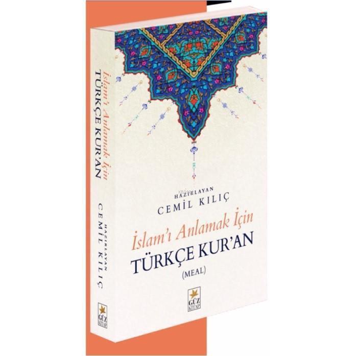İslamı Anlamak İçin Türkçe Kur`an
