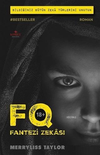 FQ - Fantezi Zekası - (18+); Bildiğiniz Bütün Zeka Türlerini Unutun