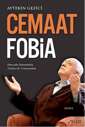 Cemaatfobia; Dünyada İslamfobia, Türkiye'de Cemaatfobia