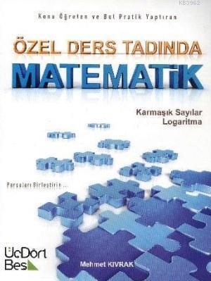 Özel Ders Tadında Matematik Karmaşık Sayılar Logaritma