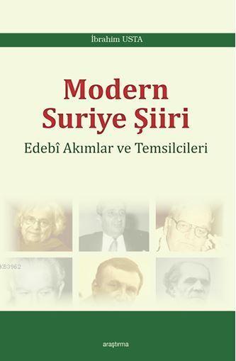 Modern Suriye Şiiri; Edebi Akımları ve Temsilcileri