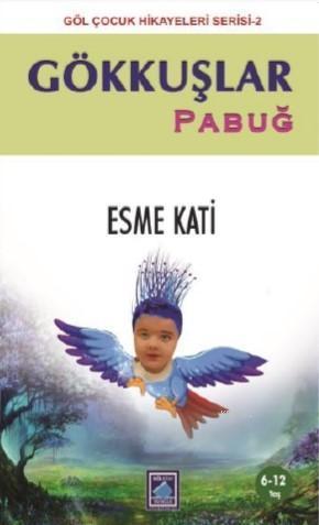 Gökkuşlar - Pabuğ
