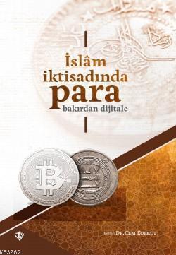 İslam İktisadında Para Bakırdan Dijitale