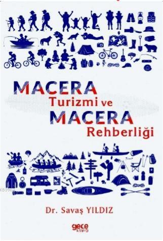 Macera Turizmi ve Macera Rehberliği