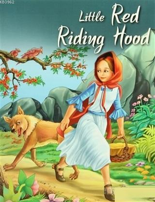 Little Red Riding Hood My Favourite Illustrated Classics