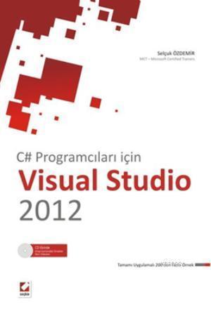 C# Programcıları İçin Visual Studio 2012; OOP  Windows Programlama  ASP. Net