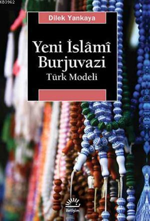 Yeni İslami Burjuvazı Türk Modeli