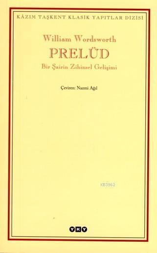 Prelüd; Bir Şairin Zihinsel Gelişimi