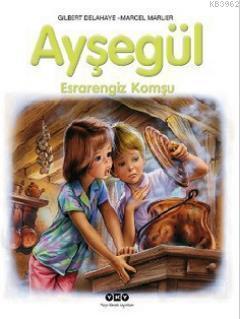 Ayşegül - Esrarengiz Komşu 55. Kitap