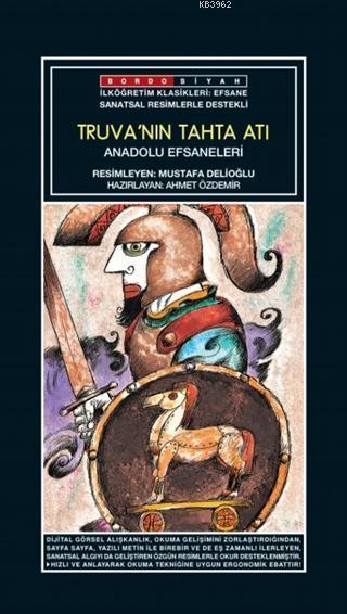 Sanatsal Resimli Truva'nın Tahta Atı; Anadolu Efsaneleri