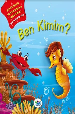 Ben Kimim?; Küçük Deniz Hayvanlarının Maceraları