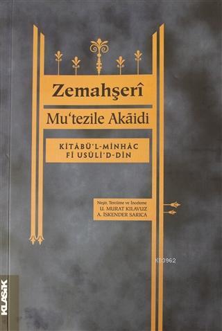 Mu'tezile Akaidi; Kitabü'l-Minhac Fi Usüli'd-Din