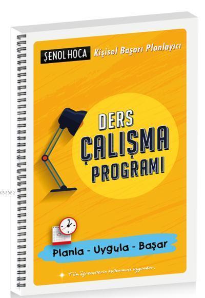 Ders Çalışma Programı; Planla - Uygula - Başar