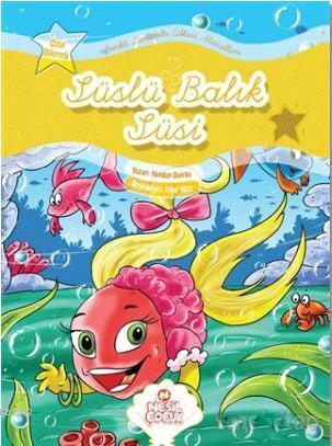 Süslü Balık Süsi; Renkli Denizaltı Ülkesi Masalları - Özür Dilemek