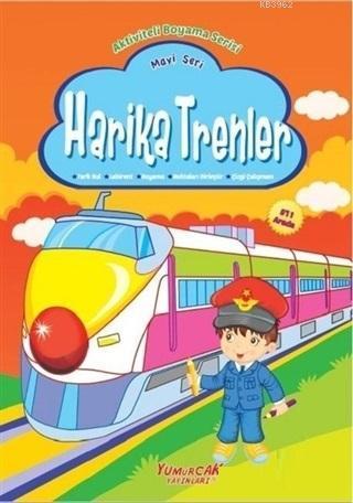 Harika Trenler - Mavi Seri; Aktiviteli Boyama Serisi