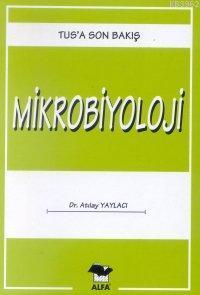 Tus'a Son Bakış 7 - Mikrobiyoloji