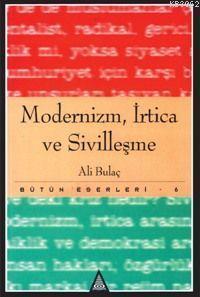 Modernizm İrtica ve Sivilleşme