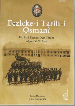 Fezleke-i Tarih-i Osmani; Bir Eski Zaman Ders Kitabı
