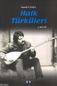 Halk Türküleri; 2. Kitap