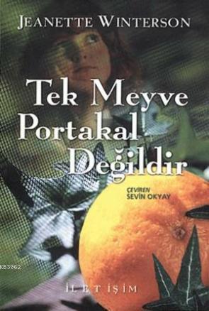 Tek Meyve Portakal Değildir
