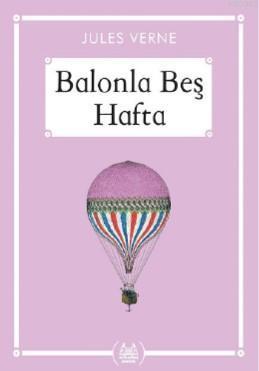 Balonla Beş Hafta (Gökkuşağı Cep Kitap)