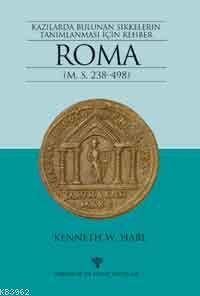 Roma; Kazılarda Bulunan Sikkelerin Tanımlanması İçin Rehber