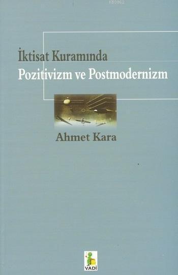 İktisat Kuramında Pozitivizm ve Postmodernizm