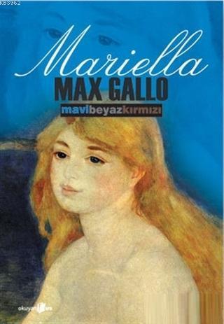 Mariella; (Sarah, Mathilde, Mariella ) Mavi, Beyaz, Kırmızı