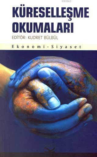 Küreselleşme Okumaları; Ekonomi - Siyaset