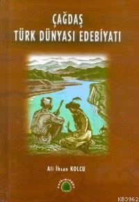Çağdaş Türk Dünyası Edebiyatı