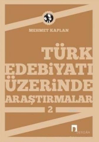 Türk Edebiyatı Üzerine Araştırmalar 2