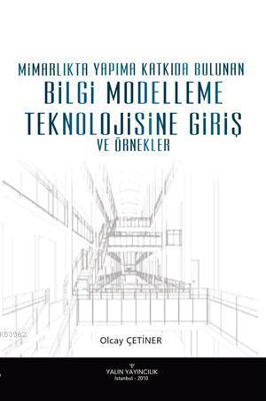 Bilgi Modelleme Teknolojisine Giriş; Ve Örnekler