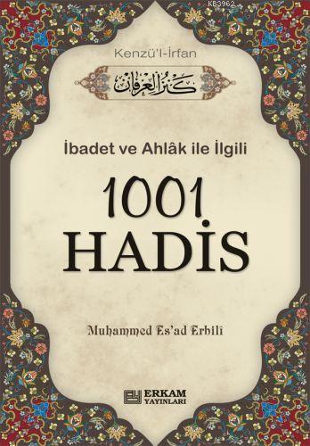 1001 Hadis- Kenzül İrfan