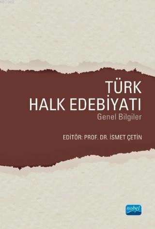 Türk Halk Edebiyatı; Genel Bilgiler
