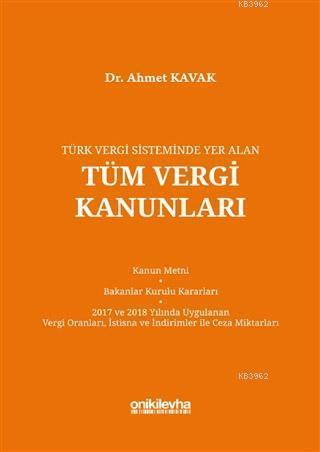 Türk Vergi Sisteminde Yer Alan Tüm Vergi Kanunları