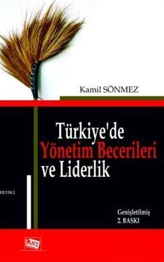 Türkiye'de Yönetim Becerileri ve Liderlik