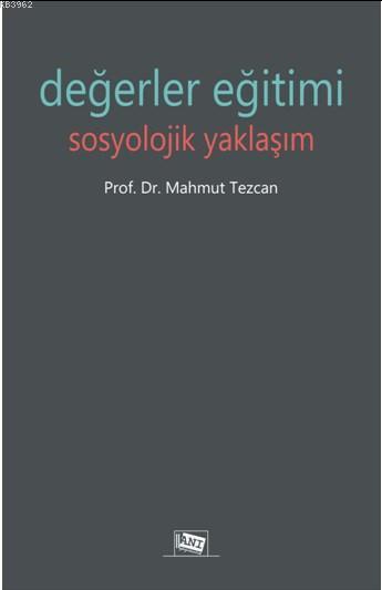 Değerler Eğitimi Sosyolojik Yaklaşım