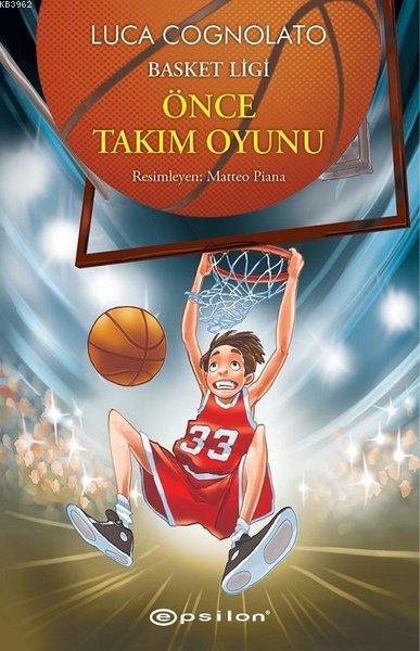 Önce Takım Oyunu - Basket Ligi Serisi 1