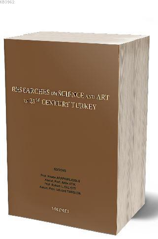 Researches On Science in 21st Century Turkey Volume 1